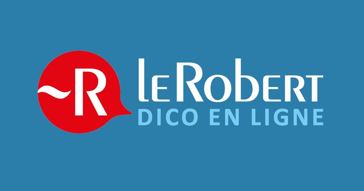 Dictionnaire Le Robert en ligne